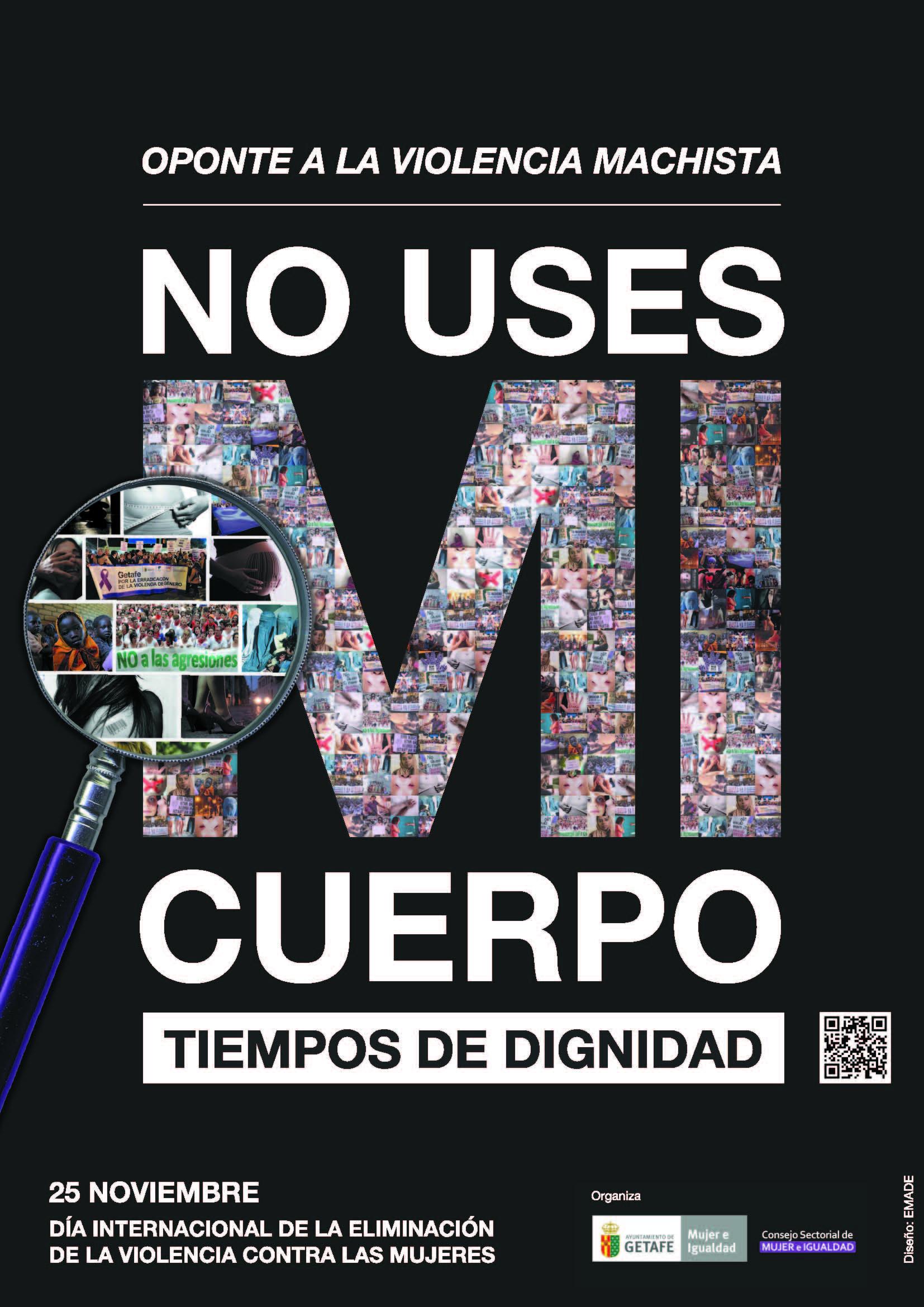 El Ayuntamiento de Getafe presenta la campaña contra la Violencia de Género 'No uses mi cuerpo. Tiempos de dignidad'