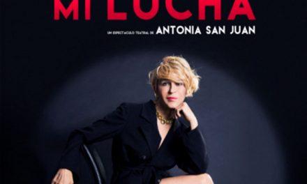 Antonia San Juan vuelve al Teatro Federico García Lorca con el monólogo teatralizado 'Mi lucha'