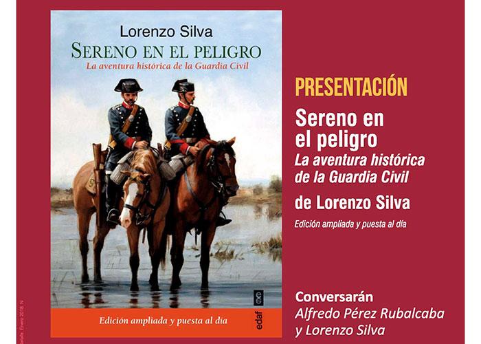 Lorenzo Silva presenta su libro 'Sereno en el peligro' junto a Alfredo Pérez Rubalcaba