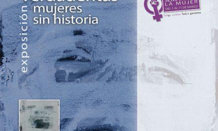 La exposión «Verdaderitas, mujeres sin historia» llega a Pinto por la Semana de la Mujer