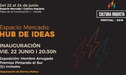 El Festival Cultura Inquieta 2018 calienta motores con el 'Espacio de las Ideas'