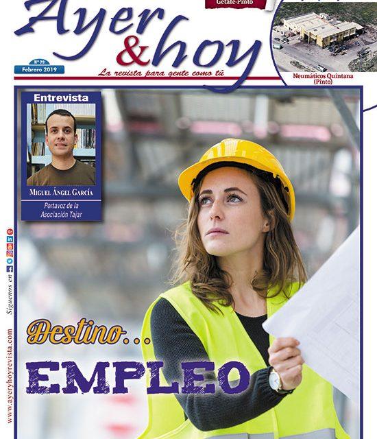 Ayer & hoy – Getafe-Pinto – Revista Febrero 2019