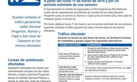 Plan de movilidad por reparaciones de las calles General Pingarrón, Ramón y Cajal y San José de Calasanz